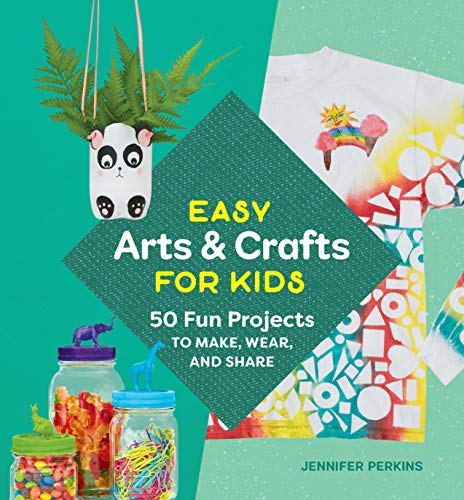 Easy Arts & Crafts for Kids: 50 Fun Projects to Make, Wear, and Share de ROCKRIDGE PR