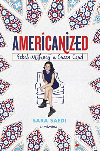 Americanized: Rebel Without a Green Card de Random House LCC US