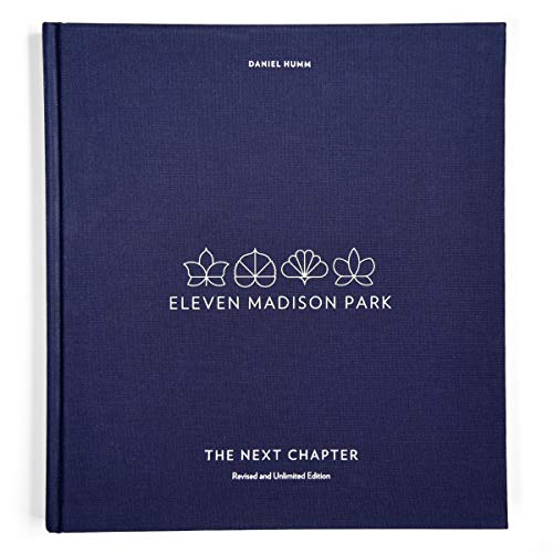 Eleven Madison Park: The Next Chapter (Revised and Unlimited Edition): [A Cookbook] de Random House LCC US