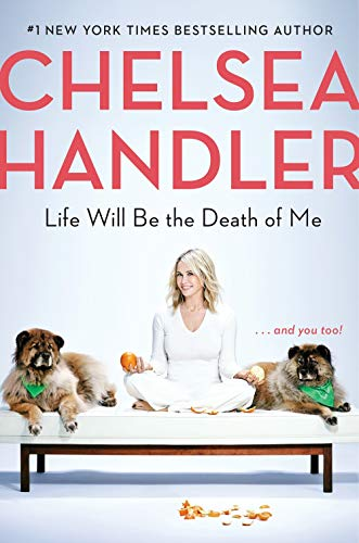 Life Will Be the Death of Me: . . . and you too! de Random House LCC US