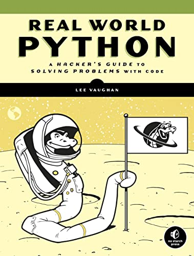 Real-world Python: A Hacker's Guide to Solving Problems with Code de Random House LCC US