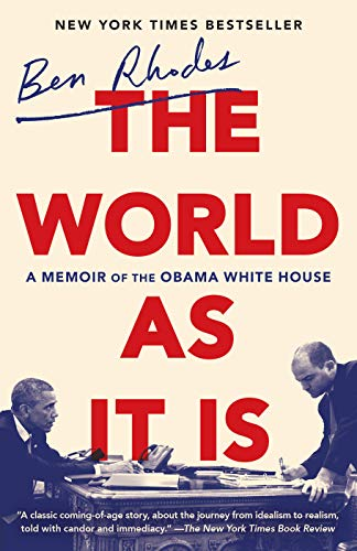 The World as It Is: A Memoir of the Obama White House de Random House LCC US