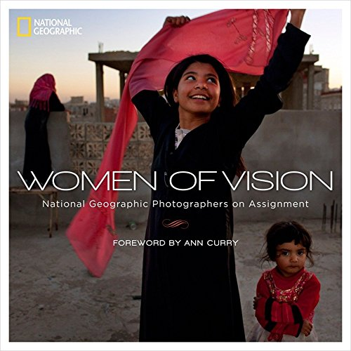 Women of Vision: National Geographic Photographers on Assignment de Random House LCC US