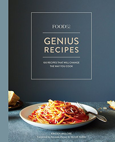Food52 Genius Recipes: 100 Recipes That Will Change the Way You Cook [A Cookbook] (Food52 Works) de Random House LCC US