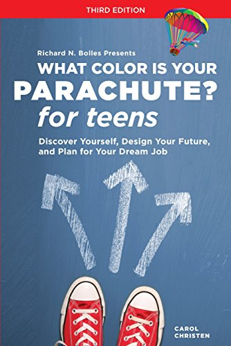 What Color Is Your Parachute? For Teens - 3rd Edition de Random House USA