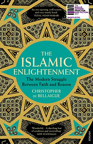 The Islamic Enlightenment: The Modern Struggle Between Faith and Reason de Vintage