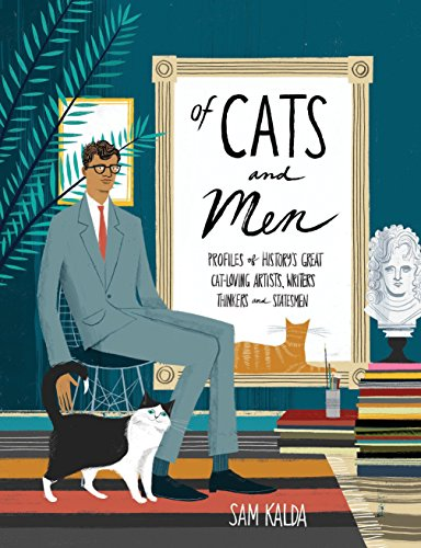 Of Cats And Men: Profiles of History's Great Cat-Loving Artists, Writers, Thinkers, and Statesmen de Random House LCC US