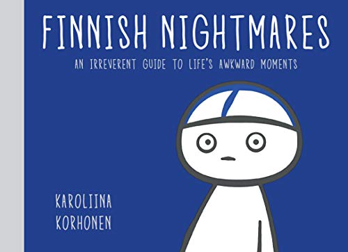 Finnish Nightmares: An Irreverent Guide to Life's Awkward Moments de Random House LCC US