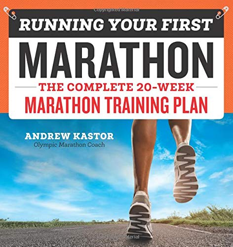 Running Your First Marathon: The Complete 20-Week Marathon Training Plan de Rockridge Press
