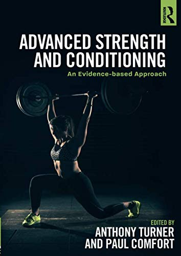 Advanced Strength and Conditioning: An Evidence-based Approach de Routledge