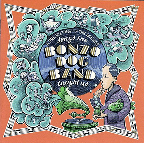 Songs The Bonzo Dog Band Taught Us - A Pre-History Of The Bonzos [Vinilo] de Rr