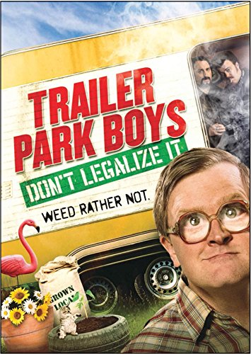 Trailer Park Boys: Dont Legalize It [USA] [DVD] de Screen Media