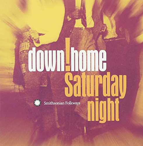 Down Home Saturday Night de Smithsonian Folkways