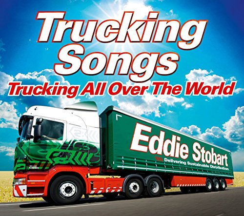 Eddie Stobart Trucking Songs: Trucking All Over The World de Sony Music