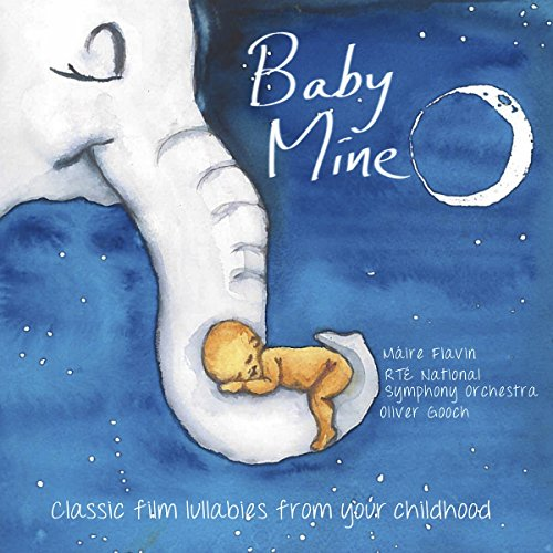 Baby Mine [Máire Flavin; RTE National Symphony Orchestra; Oliver Gooch] [Stone Records: 5060192780802] de Stone Records