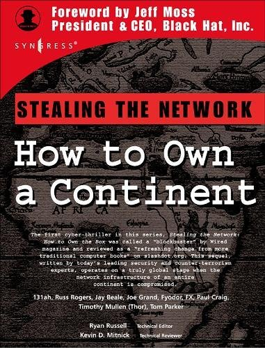 Stealing the Network: How to Own a Continent (Cyber-Fiction) de Syngress Publishing