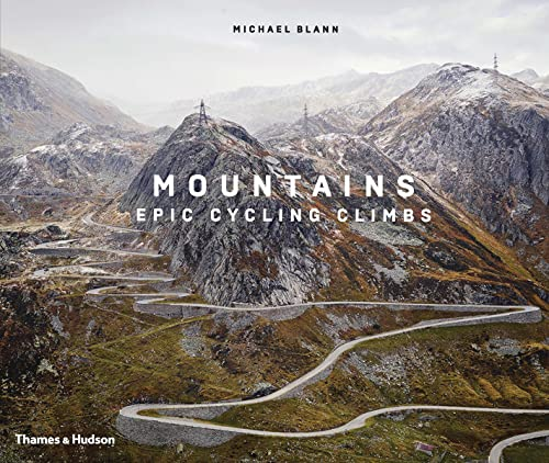 Mountains: Epic Cycling Climbs [Idioma Inglés] de Thames and Hudson Ltd