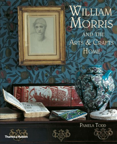 William Morris: and the Arts & Crafts Home de Thames and Hudson Ltd