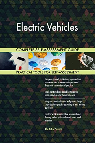 Electric Vehicles All-Inclusive Self-Assessment - More than 670 Success Criteria, Instant Visual Insights, Comprehensive Spreadsheet Dashboard, Auto-Prioritized for Quick Results de The Art of Service