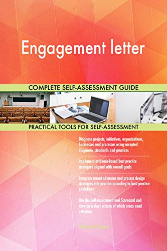 Engagement letter All-Inclusive Self-Assessment - More than 700 Success Criteria, Instant Visual Insights, Comprehensive Spreadsheet Dashboard, Auto-Prioritized for Quick Results de The Art of Service
