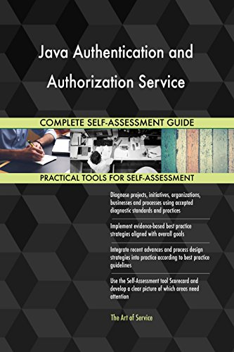 Java Authentication and Authorization Service All-Inclusive Self-Assessment - More than 670 Success Criteria, Instant Visual Insights, Spreadsheet Dashboard, Auto-Prioritized for Quick Results de The Art of Service