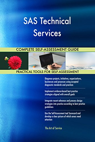 SAS Technical Services All-Inclusive Self-Assessment - More than 690 Success Criteria, Instant Visual Insights, Comprehensive Spreadsheet Dashboard, Auto-Prioritized for Quick Results de The Art of Service
