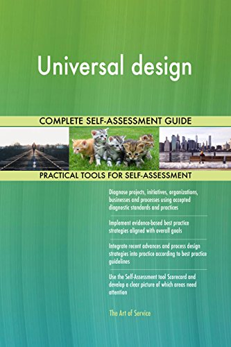 Universal design All-Inclusive Self-Assessment - More than 680 Success Criteria, Instant Visual Insights, Comprehensive Spreadsheet Dashboard, Auto-Prioritized for Quick Results de The Art of Service