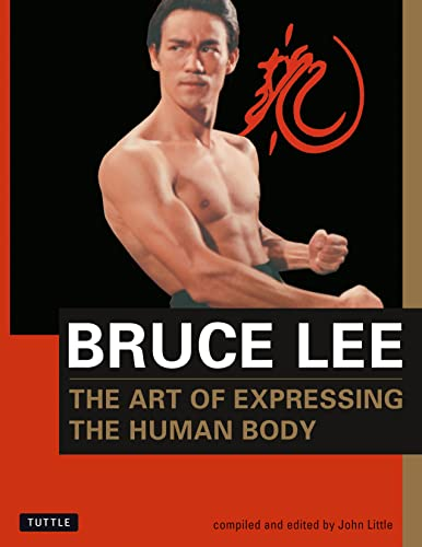 Bruce Lee The Art of Expressing the Human Body: 4 (Bruce Lee Library) de Tuttle Publishing