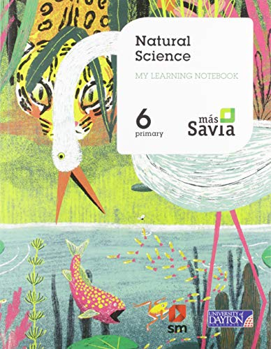 Natural Science. 6 Primary. My Learning Notebook. Más Savia de SM