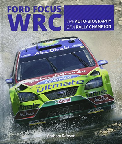 Ford Focus RS WRS World Rally Car 1989 to 2010 de Veloce Publishing Ltd