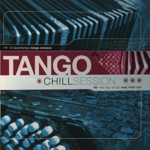 Tango Chill Sessions Vol.1 de Warner Music Latina