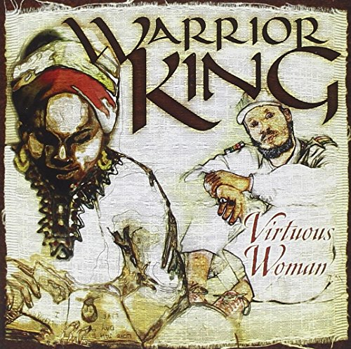 Virtous Woman de Warrior King