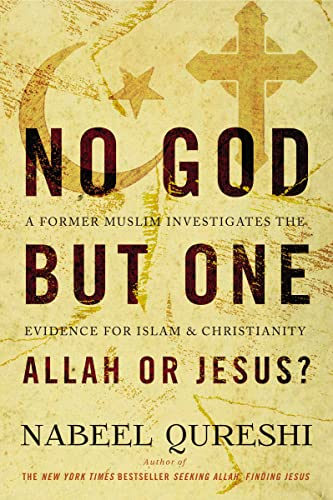 No God but One: Allah or Jesus? (with Bonus Content): A Former Muslim Investigates the Evidence for Islam and Christianity de Zondervan