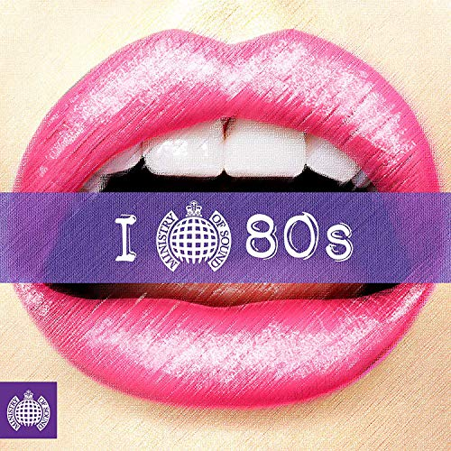 I Love 80S - Ministry Of Sound de family